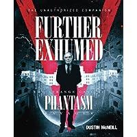 Further Exhumed: The Strange Case of Phantasm Ravager
