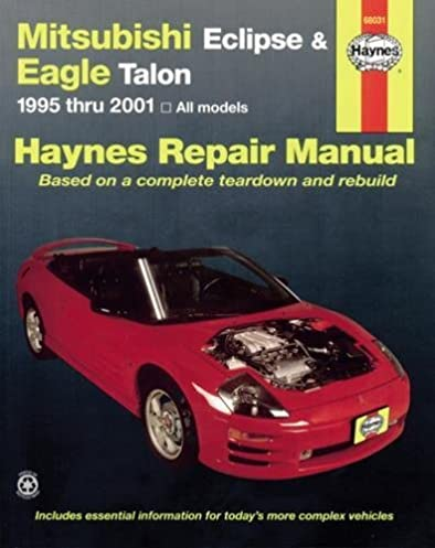 mitsubishi eclipse eagle talon 95 05 haynes repair manual rh amazon com 1995 mitsubishi eclipse gs manual transmission mitsubishi eclipse 1995 manual pdf