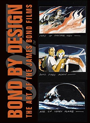 Bond Design - Bond by Design: The Art of the James Bond Films