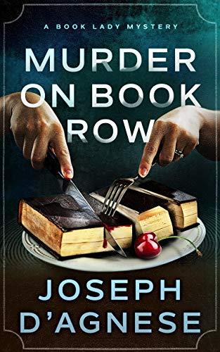 Murder on Book Row (A Book Lady Mystery 1) by [D'Agnese, Joseph]