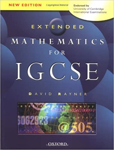 extended mathematics for igcse endorsed by university of cambridge