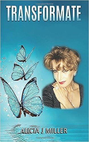 Transfórmate (Spanish Edition): Alicia J Miller ...
