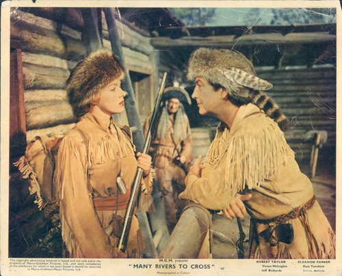 MANY RIVERS TO CROSS ORIGINAL LOBBY CARD ROBERT TAYLOR ELEANOR - Rivers Taylor To Cross Many Robert