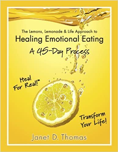 Book The Lemons, Lemonade & Life Approach to Healing Emotional Eating A 45-Day Process by Janet Thomas (2013-08-01)