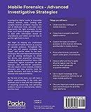 Mobile Forensics - Advanced Investigative