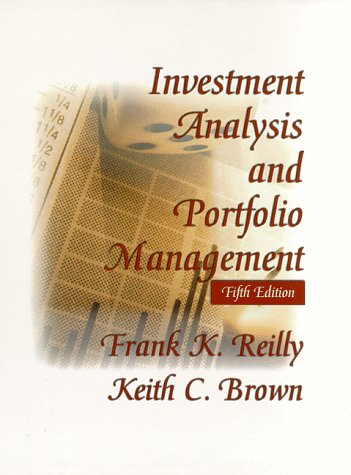 Investment Analysis and Portfolio Management (The Dryden Press Series in Finance)