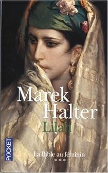 La Bible au féminin, Tome 3 : Lilah par Halter