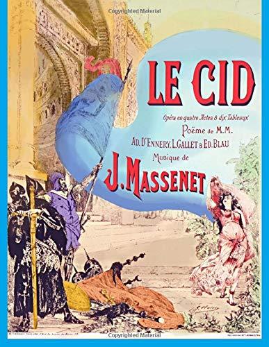 Le Cid Vocal Score  [Massenet, Jules] (Tapa Blanda)