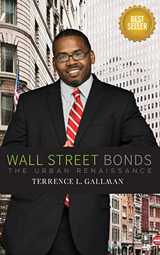 WALL STREET BONDS: THE URBAN RENAISSANCE