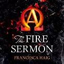 The Fire Sermon: Fire Sermon, Book 1 Audiobook by Francesca Haig Narrated by Yolanda Kettle