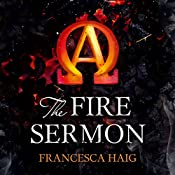 The Fire Sermon: Fire Sermon, Book 1 | Francesca Haig