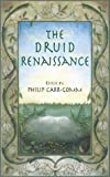 The Druid Renaissance, Philip Carr-Gomm, 1855384809