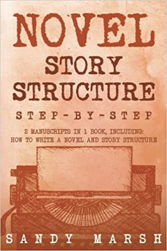 amazon novel story structure step by step 2 manuscripts in 1