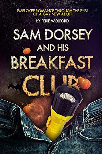 Sam Dorsey And His Breakfast Club (Sam Dorsey And Gay Popcorn Book 4)