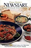 Weimar Institute's NEWSTART® Lifestyle Cookbook: More Than 260 Heart-Healthy Recipes Featuring Whole Plant Foods