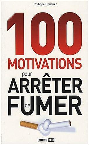 Lire 100 motivations pour arrêter de fumer pdf ebook