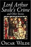 Lord Arthur Savile's Crime and Other Sto, Oscar Wilde, 1598188275