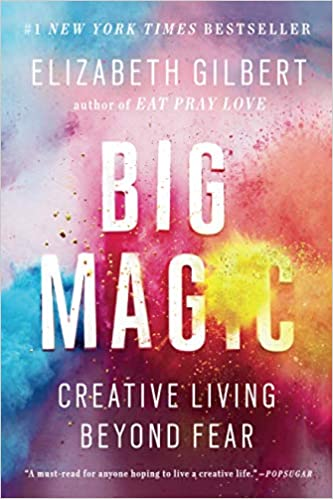 Elizabeth Gilbert book cover BIG MAGIC. Come explore 25 Poignant Despair Quotes for Courage, Personal Growth & Emotional Wellness.