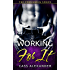 Working For It (The Persimmon Series Book 2)