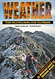 Weather for Hillwalkers and Climbers (Leisure Interests)