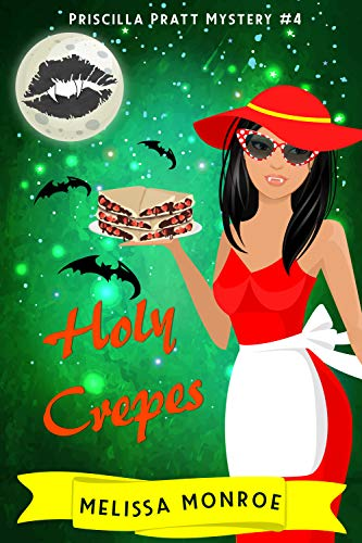 Holy Crepes by Melissa Monroe ebook deal