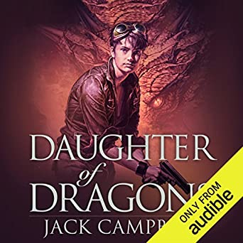 Daughter of Dragons: The Legacy of Dragons, Book 1 (Audio