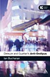EPZ Deleuze and Guattari's 'Anti-Oedipus': A Reader's Guide (Reader's Guides)