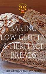 Baking Low Gluten & Heritage Breads (English Edition)