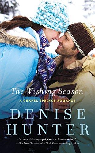 The Wishing Season (A Chapel Springs Romance Book 3) ()