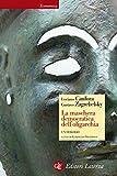 Image de La maschera democratica dell'oligarchia: Un dialogo (Italian Edition)