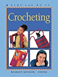 img - for Crocheting (Kids Can Do It) book / textbook / text book