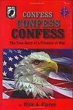 Confess, Confess, Confess, Nick A. Flores, 1563118785