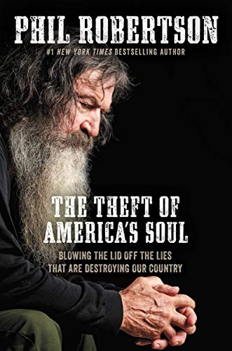 The Theft of America's Soul: Blowing the Lid Off the Lies That Are Destroying Our Country (English Edition)