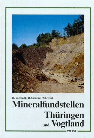 Mineralfundstellen, Thüringen und Vogtland