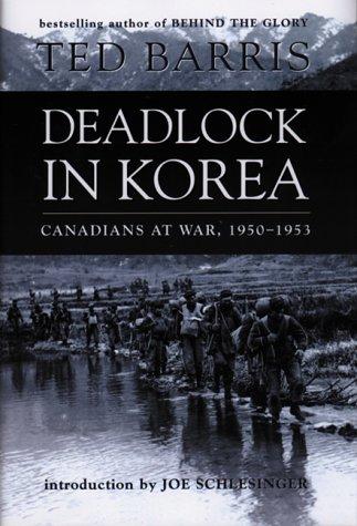 Deadlock in Korea: Canadians at War, 1950-1953 pdf epub