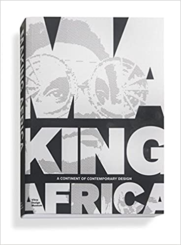 A Continent of Contemporary Design Making Africa