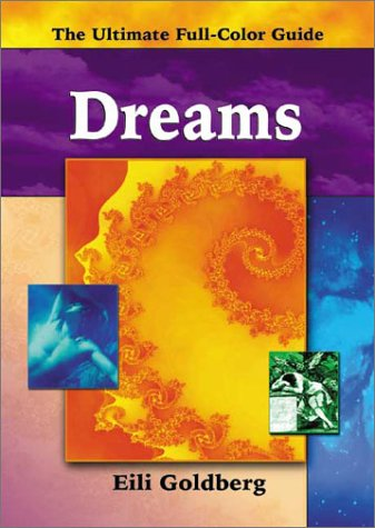 Dreams (The Ultimate Full-Color Guide series) PDF