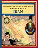 A Historical Atlas of Iran, Fred Ramen, 0823938646