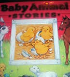 Baby Animal Stories, various writers, 0785382240