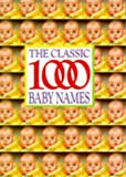 img - for The Classic 1000 Baby Names book / textbook / text book