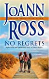 No Regrets, Joann Ross, 0778322424