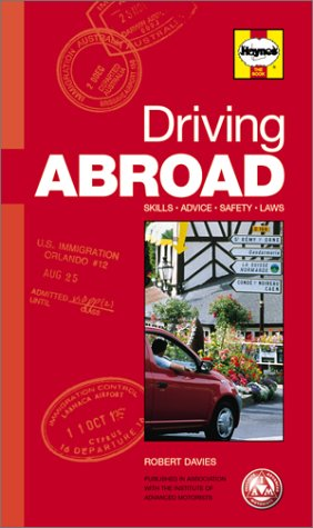 Driving Abroad Hints, Tips, Facts and Figures