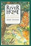 River Home: An Angler's Explorations