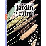 JARDIN DU FUTUR (LE)