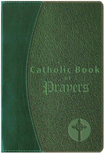 Catholic Book of Prayers: Popular Catholic Prayers Arranged for Everyday Use by Maurus Fitzgerald (Editor) (Large Print, 8 Feb 1985) Imitation Leather