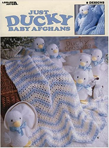 Just Ducky Baby Afghans 8 Crochet Designs Leisure Arts 3002