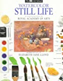 Watercolor Still Life, Elizabeth Jane Lloyd and Ray Campbell Smith, 1564584909