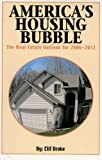 America's Housing Bubble, Clif Droke, 0971785287
