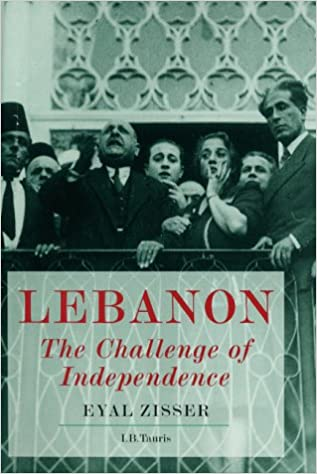 Lebanon: The Challenge of Independence