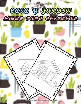 Libro para colorear de casa y jardín: Hermosas casas y jardines para colorear, ayudar a la relajación y aliviar el estrés: Amazon.es: Edición LT, libro para colorear: Libros